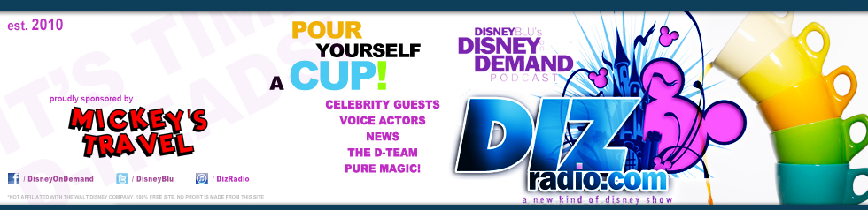 DizRadio.com – Disney on Demand Podcast
