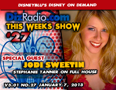 DisneyBlu's Disney on Demand Podcast SHOW #27 w/ Special Guest JODI SWEETIN