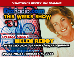 DisneyBlu's Disney on Demand Podcast Show #31 w/ Special Guest HELEN REDDY