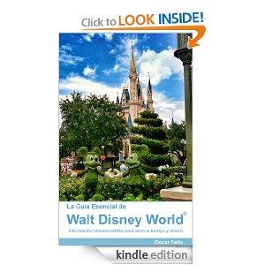 La Guía Esencial de Walt Disney World, the First Spanish Guide Book for the Resort