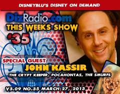 DisneyBlu's Disney on Demand Podcast Show #35 w/ Special Guest JOHN KASSIR