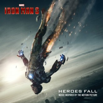 "Heroes Fall (Music Inspired by Marvel's ""Iron Man 3"")"