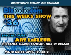 DisneyBlu's Disney on Demand Podcast w/ Special Guest ART LaFLEUR