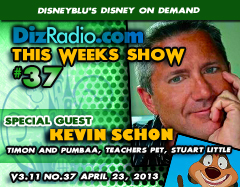 DisneyBlu's Disney on Demand Podcast Show #37 w/ Special Guest KEVIN SCHON