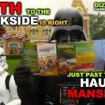 """The Path To The Darkside Is Right There... Just Past The Haunted Mansion!"" DizRadio.com"