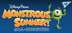 Disney Parks: Monsterous Summer! All-Nighter