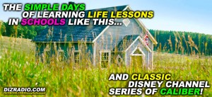"""The Simple Days of Learning Life Lessons in Schools Like This... AND Classic Disney Channel Series of Caliber"" Can you name the Show?"