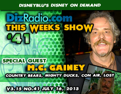 DisneyBlu's Disney on Demand Podcast Show #41 w/ Special Guest M.C. GAINEY (Country Bears, Mighty Ducks, LOST, Con Air, Dukes of Hazard) at DizRadio.com