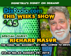 DisneyBlu's Disney on Demand Podcast Show #45 w/Special Guest RICHARD MASUR (The Thing, Mr. Boogedy, My Girl) on DizRadio.com