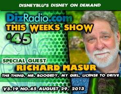 DisneyBlu's Disney on Demand Podcast Show #45 w/Special Guest RICHARD MASUR (The Thing, Mr. Boogedy, My Girl) on DizRadio.com
