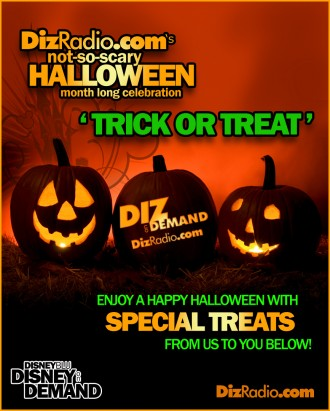 Happy Hallo-Wishes from DizRadio.com 'Trick or Treat'