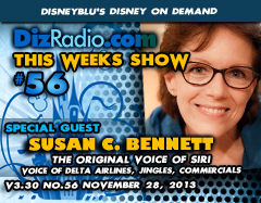 DisneyBlu's Disney on Demand Podcast Show #56 w/ Special Guest SUSAN BENNETT (The Original Voice of SIRI, Delta Airlines, Jingles) on DizRadio.com