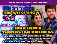 DisneyBlu's Disney on Demand Podcast Show #62 w/ Special Guests JOHN HEDER (Napoleon Dynamite, Blades of Glory) & THOMAS IAN NICHOLAS (American Pie Franchise, Kid in King Arthur's Court, Rookie of the Year) on DizRadio.com