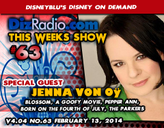 DisneyBlu's Disney on Demand Podcast Show #63 w/ Special Guest Jenna von Oÿ (Blossom, Pepper Ann, A Goofy Movie, Born on the Fourth of July) on DizRadio.com
