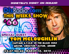 DisneyBlu's Disney on Demand Podcast Show #66 w/ Special Guest TOM McLOUGHLIN (Captain S.T.A.R. in The Black Hole, Writer, Director, Friday the 13th Part 6, Date with an Angel, A Fairy Tale) on DizRadio.com