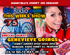 DisneyBlu's Disney on Demand Podcast Show #75 w/ Special Guest GENEVIEVE GOINGS (Disney Junior's Choo Choo Soul, Producer, Singer, Musician, Radio Disney DJ, Solo Artist) on DizRadio.com