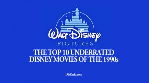 The Top 10 Underrated Disney Movies of the 1990s