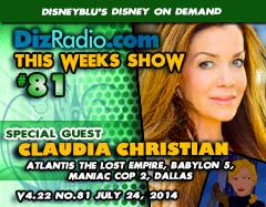 DisneyBlu's Disney on Demand Podcast Show #81 w/ Special Guest CLAUDIA CHRISTIAN (Atlantis The Lost Empire, Babylon 5, Dallas, Maniac Cop 2) on DizRadio.com