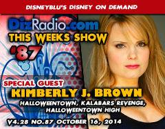 DisneyBlu's Disney on Demand Podcast Show #87 w/ Special Guest KIMBERLY J. BROWN (Halloweentown Franchise) on DizRadio.com