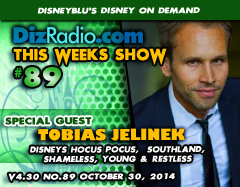 DisneyBlu's Disney on Demand Podcast Show #89 w/ Special Guest TOBIAS JELINEK (Disney's Hocus Pocus, Shameless, Southland, Young and the Restless) on DizRadio.com