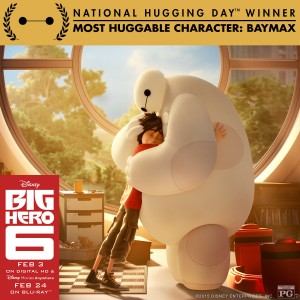 "Baymax, Star of Disney's ""Big Hero 6,"" Named Most Huggable Character of 2015 on National Hugging Day!"