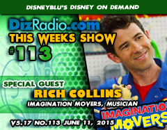 DisneyBlu's Disney on Demand Podcast Show #113 w/ Special Guest RICH COLLINS (Imagination Movers, Musician, Father) on DizRadio.com