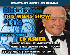 DisneyBlu's Disney on Demand Podcast Show #116 w/ Special Guest ED ASNER (Elf, UP, Gargoyles, Mary Tyler Moore, Roots) on DizRadio.com