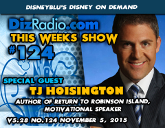 DisneyBlu's Disney on Demand Podcast Show #124 w/ Special guest TJ HOISINGTON (Author of Return to Robinson Island, Motivational Speaker) on DizRadio.com