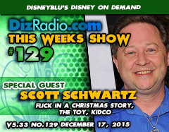 DisneyBlu's Disney on Demand Podcast Show #129 w/ Special Guest SCOTT SCHWARTZ (Flick in A Christmas Story, The Toy, Kidco, Actor) on DizRadio.com
