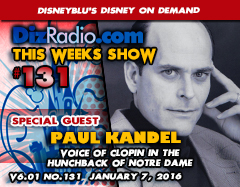 DisneyBlu's Disney on Demand Podcast Show #131 w/ Special Guest PAUL KANDEL (Clopin in The Hunchback of Notre Dame) on DizRadio.com
