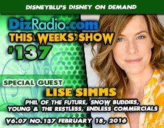 DisneyBlu's Disney on Demand Podcast Show #137 w/ Special Guest LISE SIMMS (Phil of the Future, Snow Buddies, Young & the Restless, Dragonfly, Commercials)
