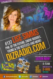 DisneyBlu's Disney on Demand Podcast Show #137 w/ Special Guest LISE SIMMS (Phil of the Future, Snow Buddies, Young & the Restless, Dragonfly, Commercials) on DizRadio.com