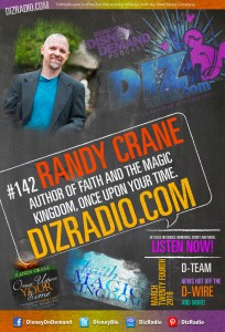 DisneyBlu's Disney on Demand Podcast Show #142 w/ Special Guest RANDY CRANE (Author of Once Upon Your Time, Faith and the Magic Kingdom) on DizRadio.com