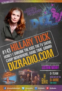 DisneyBlu's Disney on Demand Podcast Show #143 / Special Guest HILLARY TUCK (Honey I Shrunk the Kids TV Series, Camp Nowhere, Hang Time, Grimm and more) on DizRadio.com