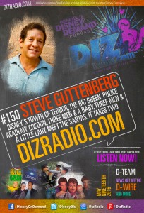 Show #150 w/ Special Guest STEVE GUTTENBERG (Tower of Terror, The Big Green, Three Men and a Baby, Police Academy, Cocoon, Short Circuit, It Takes Two, and more) on DizRadio.com