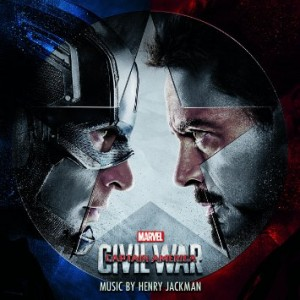 "Marvel Music Presents ""Captain America: Civil War"" Original Motion Picture Soundtrack Featuring Music By Henry Jackman"