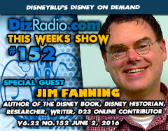 JIM FANNING (Author of The Disney Book, Disney Historian, Researcher, Contributor to D23 Online, Writer)