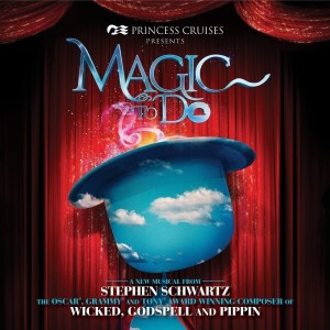 "Princess Cruises Debuts Original Cast Recording Album for ""Magic to Do"""