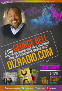 Demand Podcast Show #160 w/ Special Guest GEORGE ANTHONY BELL (Even Stevens, Gilmore Girls, Polly, Polly Comin' Home, Grey's Anatomy) on DizRadio.com