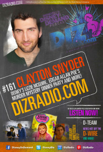Disney on Demand Podcast Show #161 w/ Special Guest CLAYTON SNYDER (Lizzie McGuire, Edgar Allan Poe's Dinner Party)
