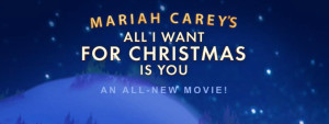 Mariah Carey's All I Want For Christmas Holiday Movie is Set to Debut in 2017