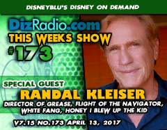 #173 w/ Special Guest RANDAL KLEISER (Director of Grease, White Fang, Honey I Blew Up the Kid, Flight of the Navigator, Big Top Pee Wee, Blue Lagoon and more)