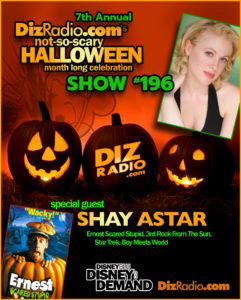 DisneyBlu's DizRadio Show #196 w/ Guest SHAY ASTAR (Ernest Scared Stupid, 3rd Rock from the Sun, Star Trek, Boy Meets World, Musician, Songwriter)