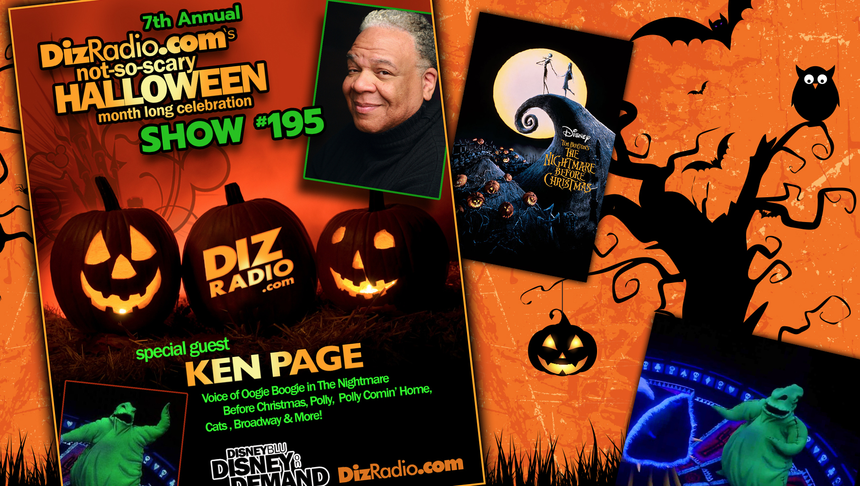 DisneyBlu's DizRadio Disney on Demand Podcast Show #195 w/ Special Guest KEN PAGE (Voice of Oogie Boogie in The Nightmare Before Christmas, Cats, Polly, Polly Comin' Home)
