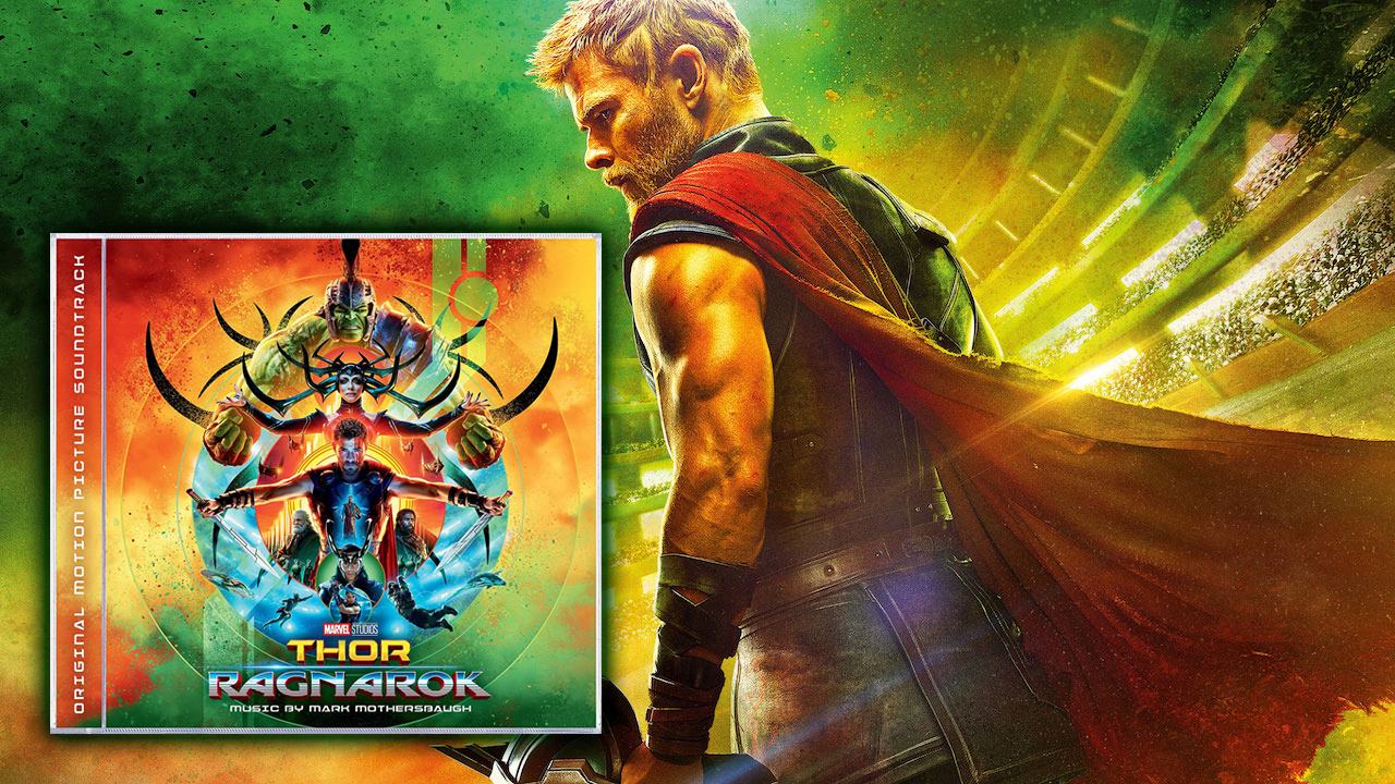Marvel Music And Hollywood Records Present Marvel Studios Thor: Ragnarok Original Motion Picture Score Soundtrack