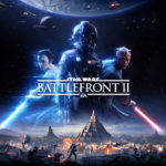 Star Wars™ Battlefront™ II, Launching Across the Galaxy Today