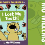 Disney Publishing Worldwide Announces New Children's Series Unlimited Squirrels With Best-selling Author Mo Willems