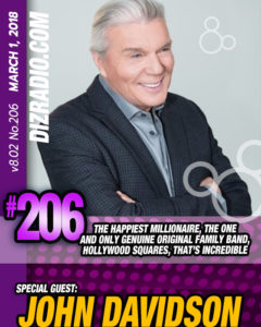 DisneyBlu's DizRadio Show #206 w/ Special Guest JOHN DAVIDSON (The Happiest Millionaire, The One and Only Genuine Original Family Band, Hollywood Squares, That's Incredible, Finding Neverland)