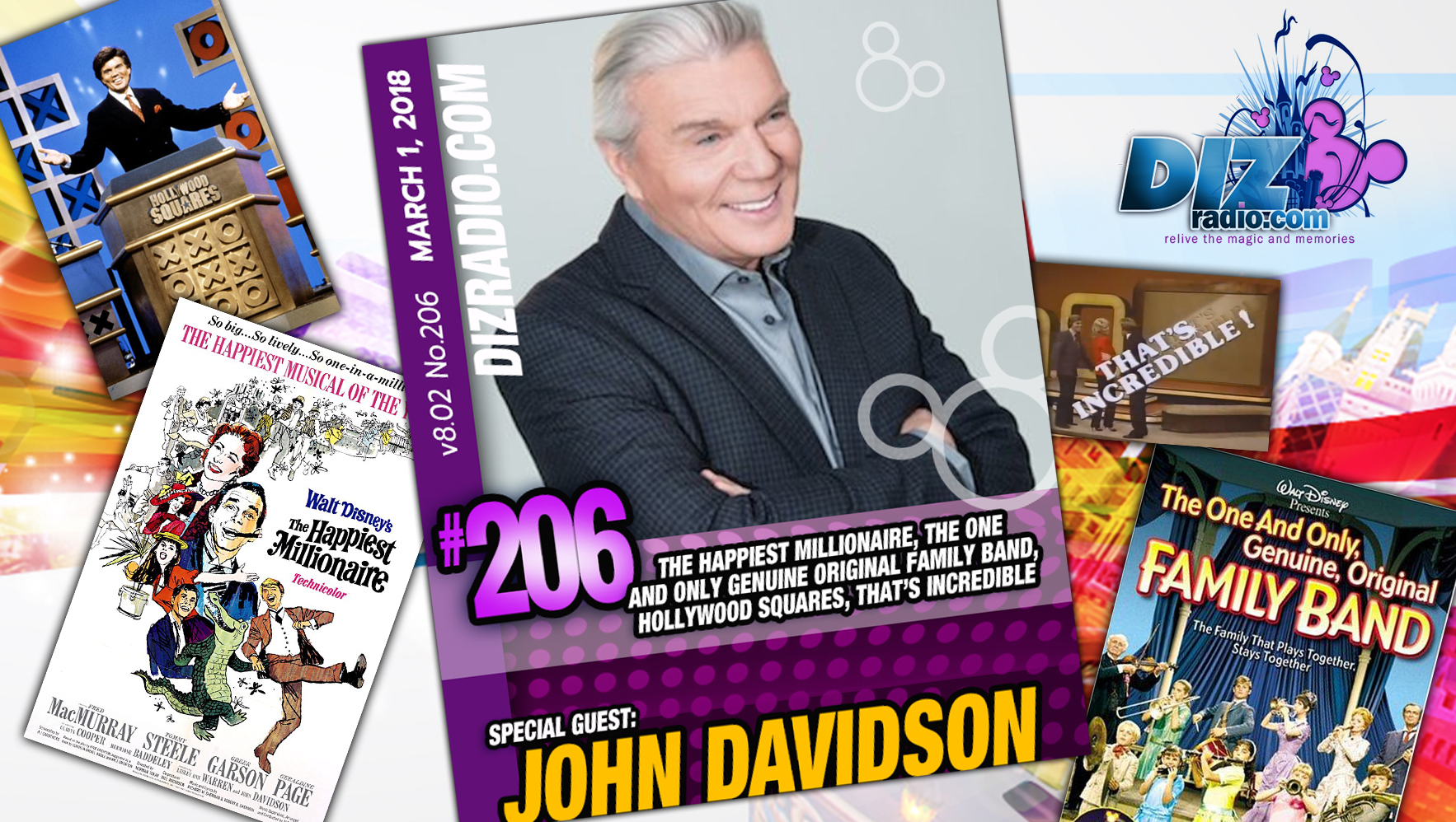 DisneyBlu's DizRadio Disney on Demand Podcast Show #206 w/ Special Guest JOHN DAVIDSON (The Happiest Millionaire, The One and Only Genuine Original Family Band, Hollywood Squares, That's Incredible, Finding Neverland)