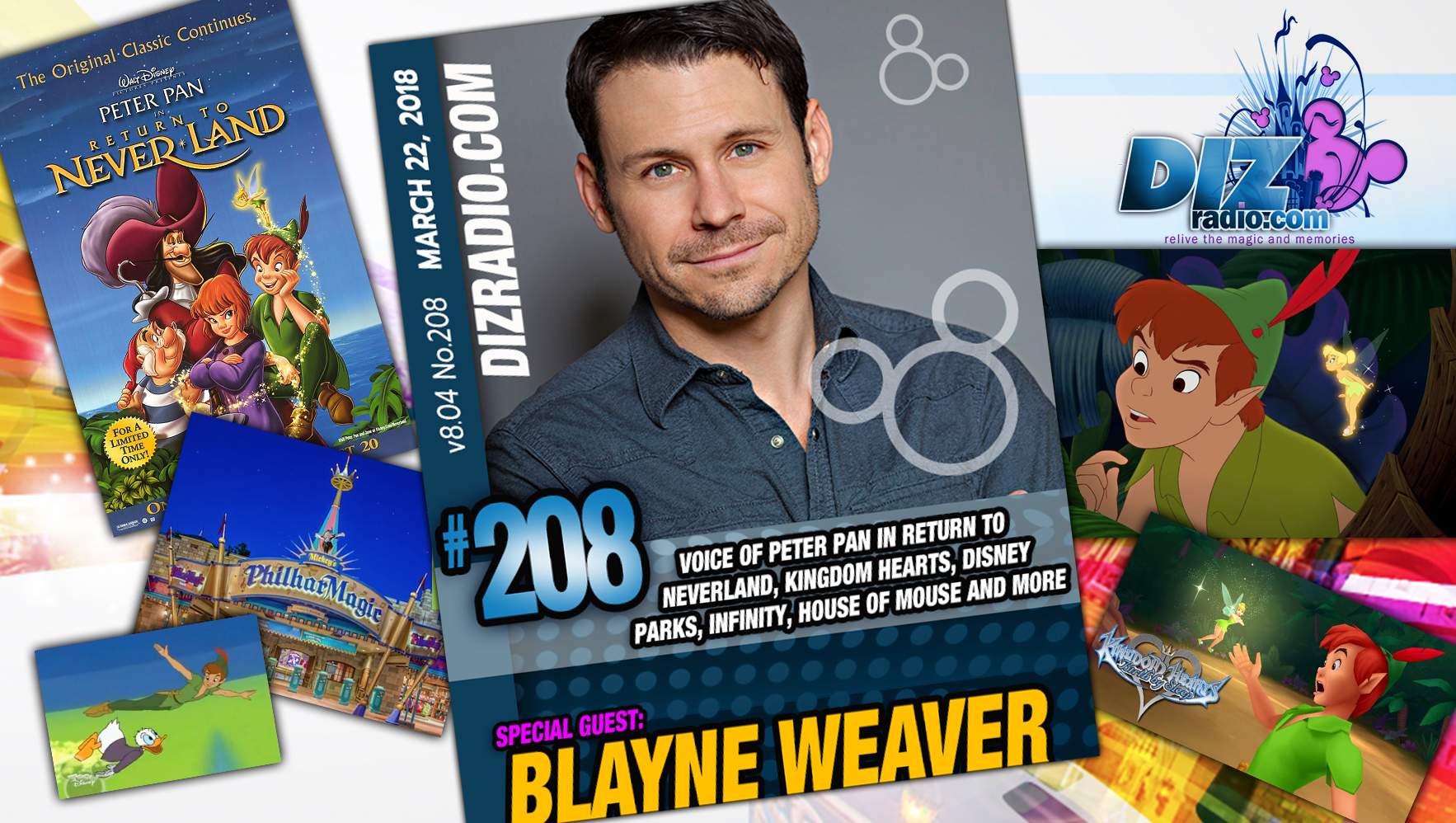 DisneyBlu's DizRadio Disney on Demand Show #208 w/ Special Guest BLAYNE WEAVER (Voice of Peter Pan in Return to Neverland, Kingdom Hearts, The Disney Parks, and more)